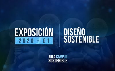 Diseño Sostenible |Exposición 2020 – 01