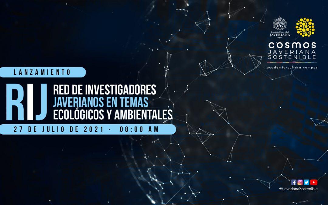 Lanzamiento de La Red de Investigadores Javerianos en temas Ecológicos y Ambientales